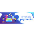 in vehicle payments concept banner header vector image vector image