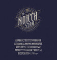 font north star craft retro vintage typeface vector image