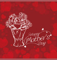 happy mothers day white bouquet roses and vector image vector image