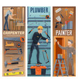 carpenter plumber painter construction workers vector image vector image