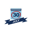 30 july calendar with ribbon vector image