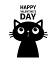 cat looking up at text happy valentines day cute vector image