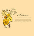 autumn poster with yellow and orange leaves decor vector image vector image