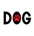 dog paw print word with paw print vector image vector image