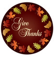 give thanks circle with gradient leaf frame vector image