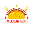 mexican dish taco logo sign isolated on white vector image vector image