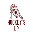 t-shirt design hockeys up with hockey player vector image vector image