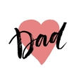 Best Dad lettering Fathers day greeting card vector image vector image