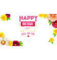 floral buds and leafs on card of happy birthday vector image