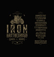 font iron brotherhood craft retro vintage typeface vector image