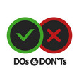 yes and no dos and donts positive and negative vector image vector image