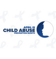 april is national child abuse prevention month vector image vector image