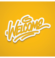 welcome calligraphy label lettering vector image vector image