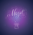 hand-lettering magic vector image vector image