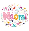 Naomi female name design decorative lettering type vector image vector image