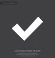 ok premium icon white on dark background vector image vector image