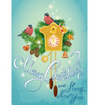 holidays card with vintage wooden cuckoo clock vector image vector image