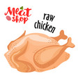 meat - raw chicken fresh meat icon vector image vector image