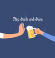 stop drink and drive warning to driver poster vector image vector image