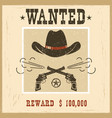 wanted cardwestern vintage paper vector image vector image