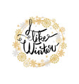 i like winter poster in frame made snowflakes vector image vector image