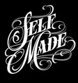 lettering selfmade tattoo vector image