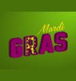 mardi gras typographic design vector image