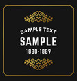 golden luxurious logo frame golden on black vector image vector image