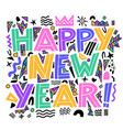 happy new year banner in memphis style hand vector image vector image