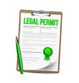 list of paper with legal permit clipboard vector image vector image