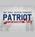 patriot day lettering vector image vector image