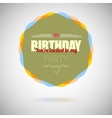 Birthday party invitation card design template vector image vector image
