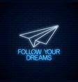 follow your dreams - glowing neon inscription vector image vector image
