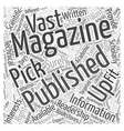 Picking Up the Right Magazine Publishing for You vector image vector image