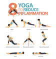 8 yoga poses to reduce inflammation concept vector image vector image