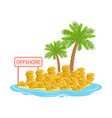 big piles of gold coins lying on a tropical island vector image