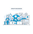 group discussion communications cooperation vector image