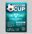 soccer poster football ball design for vector image vector image