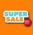banner super sale 50 discount image vector image vector image