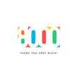 eight thousand subscribers baner colorful logo vector image vector image