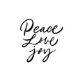 peace love joy greeting card hand drawn phrase vector image vector image