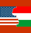 relationships between usa and hungary vector image vector image