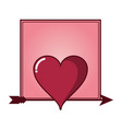 romantic frame with heart vector image