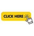 click here yellow button with hand pointing icon vector image vector image