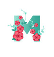 color letter m with beautiful flowers vector image vector image