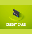 credit card isometric icon isolated on color vector image