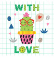 love poster with cute cactus in glasses vector image vector image
