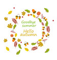 hello autumn goodbye summer the trend calligraphy vector image