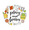 play and learn vector image
