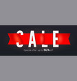 sale creative banner isolated on black get up to vector image vector image